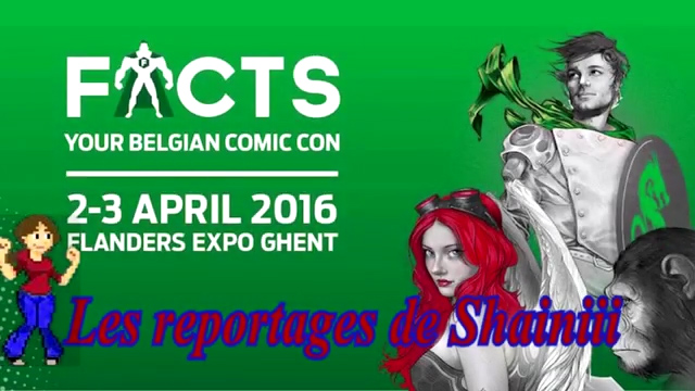 Les Reportages de Shainiii – FACTS Spring Edition 2016