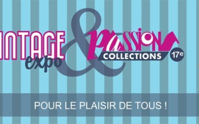 The Vintage Expo et Passion Collections
