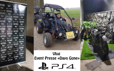 Vlog – Event Presse « Days Gone »