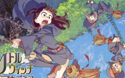 Parlons Animé – Little Witch Academia